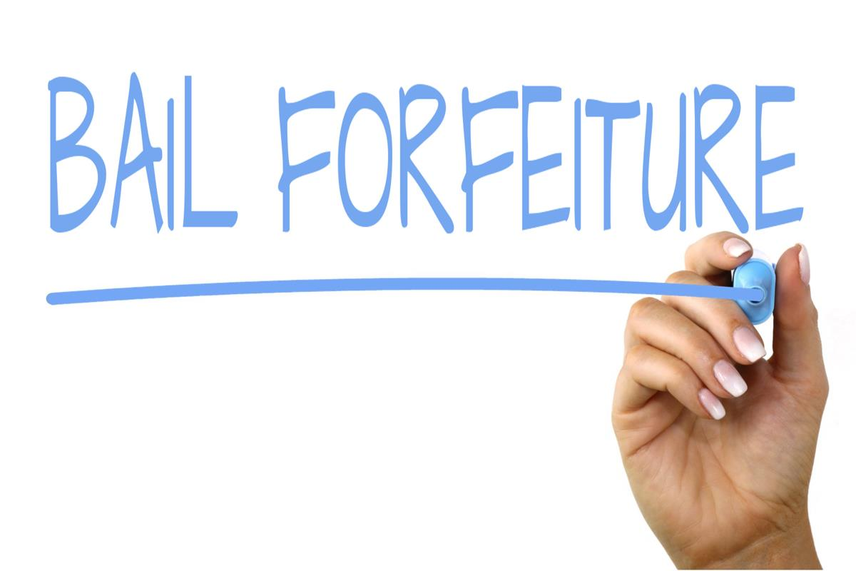 Bail Forfeiture