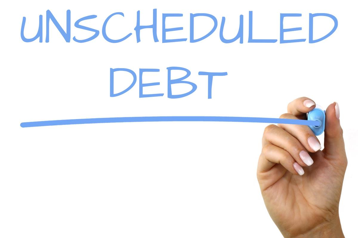 Unscheduled Debt