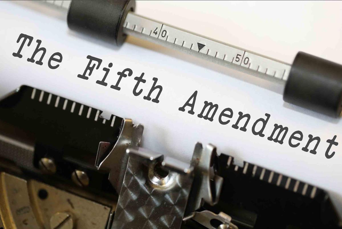 The Fifth Amendment